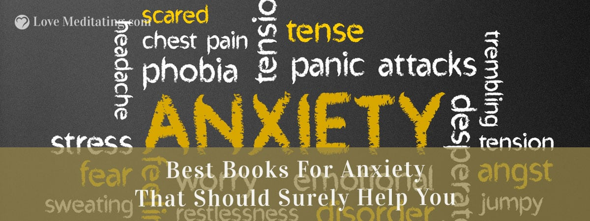 15 Best Books For Anxiety That Should Surely Help You